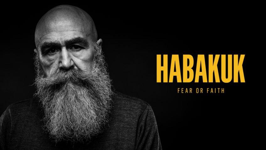 Habakuk - Fear or Faith