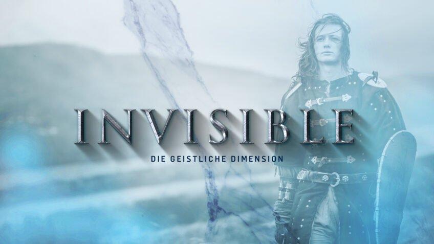 Invisible – The spiritual dimension