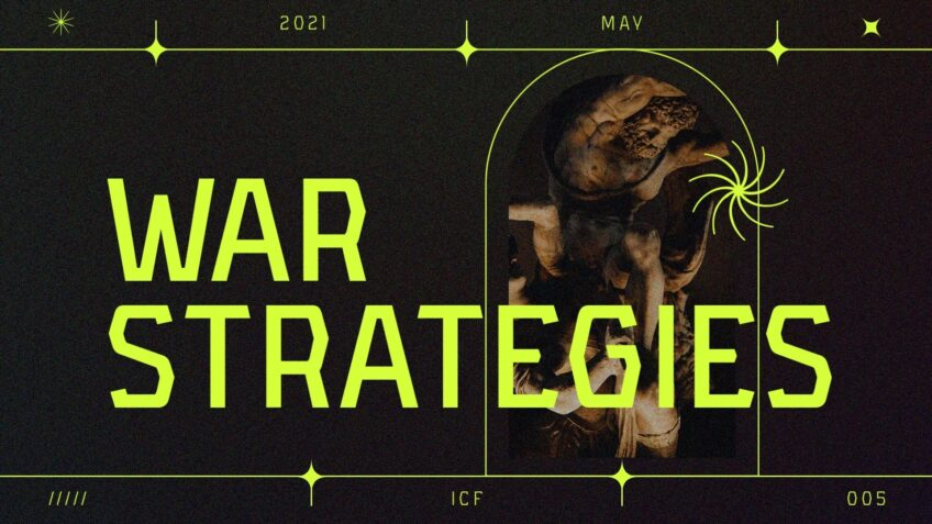 War Strategies - How to win in your everyday Life